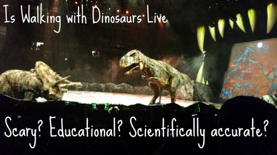 Is Walking with Dinosaurs Scary? Educational? Scientifically Accurate?