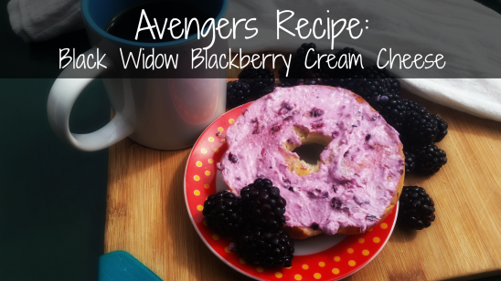 Avengers Recipe: Black Widow Blackberry Cream Cheese!